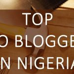 Top 10 Popular Blogs In Nigeria 2018