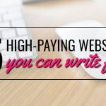 5 Powerful Websites That Pay Freelancers To Write